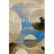 Late-Life Love: A Memoir (Paperback)