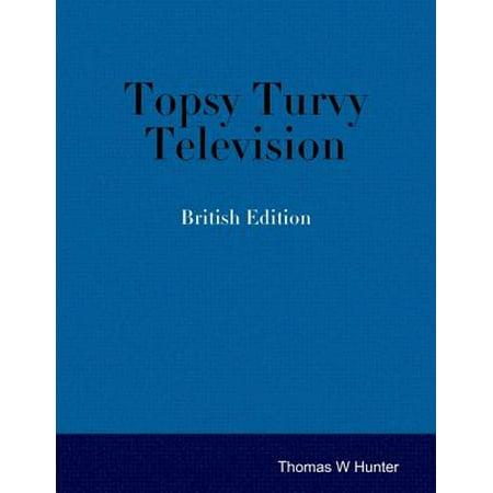 Topsy Turvy Television - British Edition - eBook