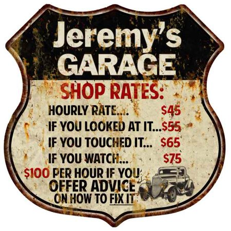 Personalized Sign Shop - Jeremy's Garage Shop Rates Personalized Gift 8x12 Metal Sign 211110019079