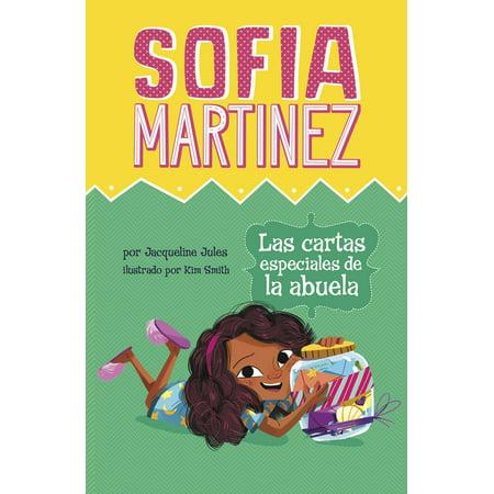 Sofia Martinez En Español: Las Cartas Especiales de la Abuela (Paperback)
