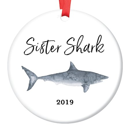 Sister Shark Gift Ornament 2019 Christmas Porcelain Stocking Stuffer Keepsake Gift for Sibling Female Child Daughter from Mom Dad Brother 3