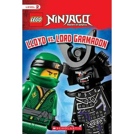 Lloyd vs. Lord Garmadon (LEGO NINJAGO: Scholastic Reader, Level 2) - eBook (Lloyd Garmadon Costume)