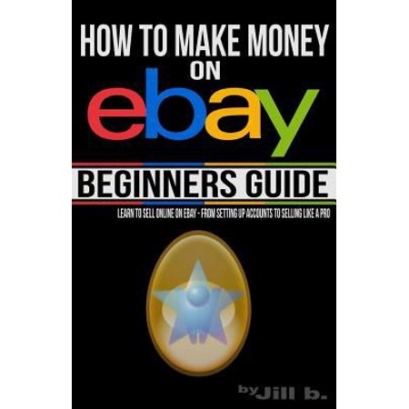How To Make Money On Ebay  Beginners Guide