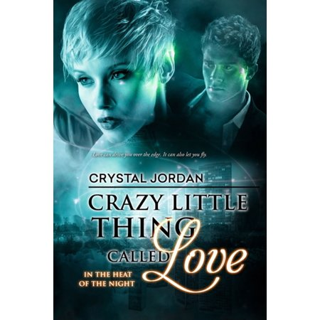 Crazy Little Thing Called Love - eBook (Crazy Little Thing Called Love Summary Story)