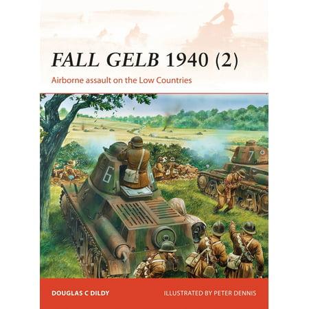 Fall Gelb 1940 (2) : Airborne assault on the Low Countries (Gelb In Schwedisch)