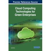 Cloud Computing Technologies for Green Enterprises - eBook