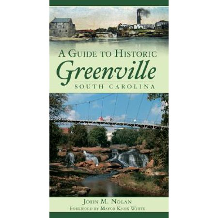 A Guide to Historic Greenville, South - Party City Greenville South Carolina