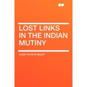 Lost Links in the Indian Mutiny