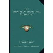 The Theatre of Terrestrial Astronomy