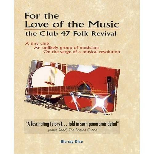 For the Love of Music: Club 47 Folk Revival (Blu-ray) by KINGSWOOD