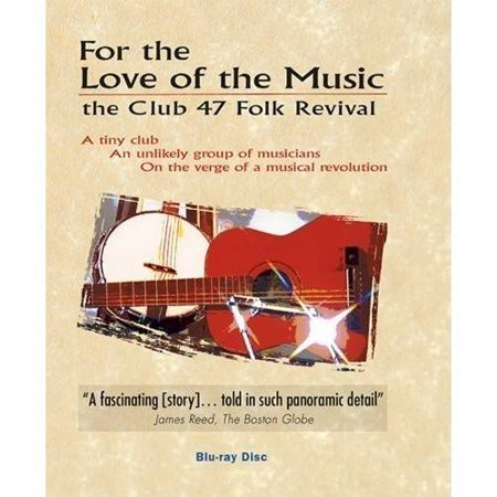 For the Love of Music: Club 47 Folk Revival (Blu-ray)