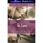The Legacy: The Love of Mildreth and Clarence Levett - eBook