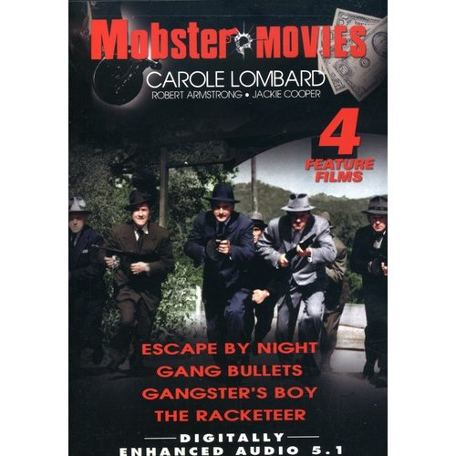 Mobster Movies: Escape By Night / Gang Bullets / Gangster's Boy / The Racketeer