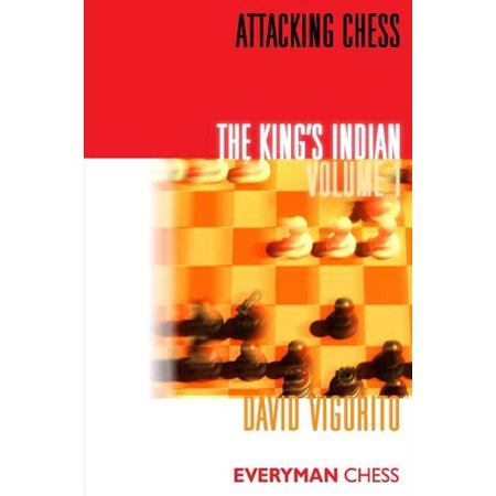 Attacking Chess: The King's Indian: Volume 1 - (India Chess)