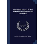 Fourteenth Census Of The United States Taken In The Year 1920 (Paperback)