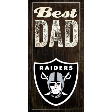 Oakland Raiders 6'' x 12'' Best Dad Sign - No