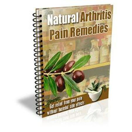 Natural Arthritis Pain Remedies - eBook