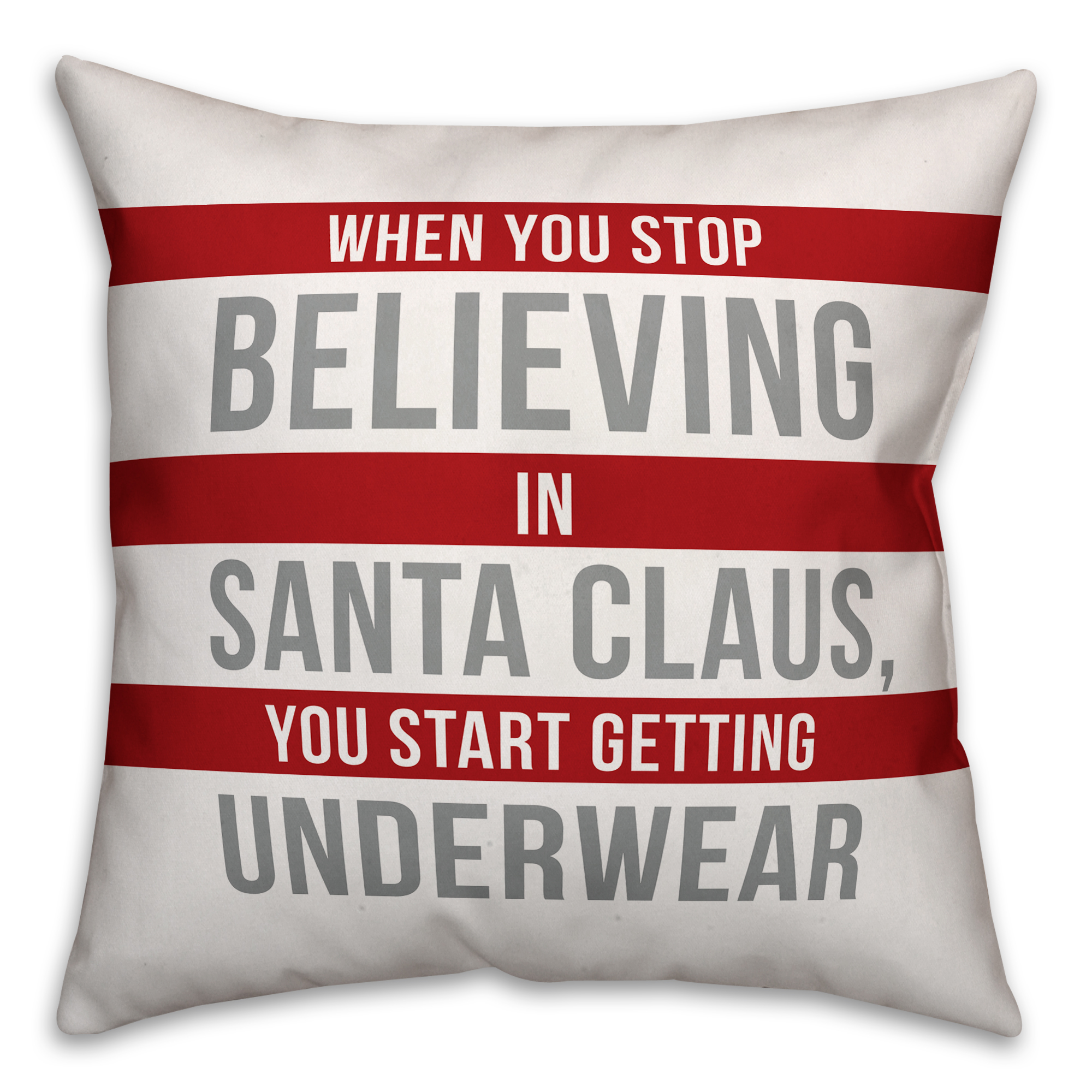Don't Stop Believing in Santa Claus 20x20 Spun Poly Pillow Cover