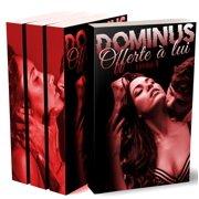 DOMINUS: Offerte  Lui (L'Intgrale) - eBook