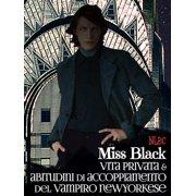 Vita privata e abitudini di accoppiamento del vampiro newyorkese - eBook