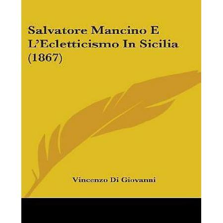 Salvatore Mancino E L'Ecletticismo in Sicilia (1867) - image 1 of 1