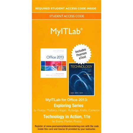 Exploring With Technology In Action Myitlab With Pearson Etext Access Code