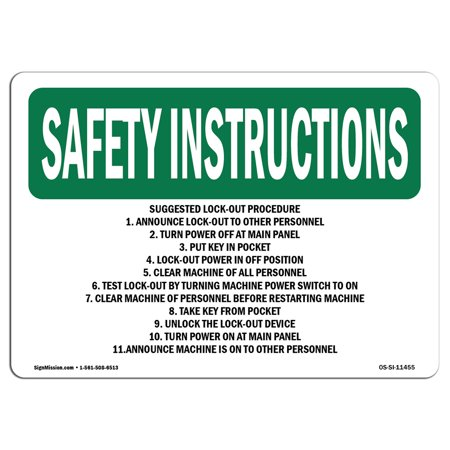 OSHA SAFETY INSTRUCTIONS Sign - Suggested Lock-Out Procedure 1. Announce   Choose from: Aluminum, Rigid Plastic or Vinyl Label Decal   Protect Your Business, Work Site, Warehouse   Made in
