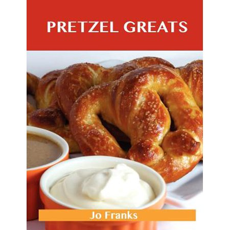 Pretzel Greats : Delicious Pretzel Recipes, the Top 64 Pretzel Recipes - Halloween Pretzels Recipe
