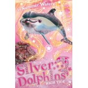 High Tide (Silver Dolphins, Book 9) - eBook