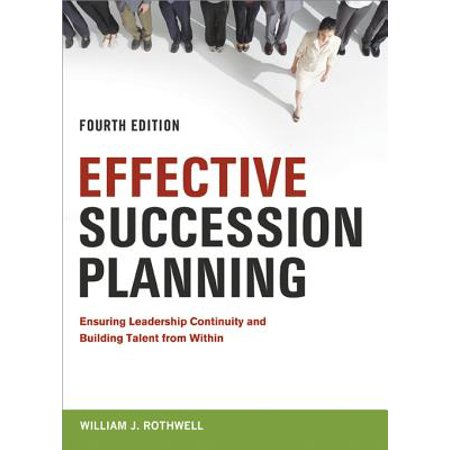 Effective Succession Planning - eBook (Ceo Succession Planning Best Practices)