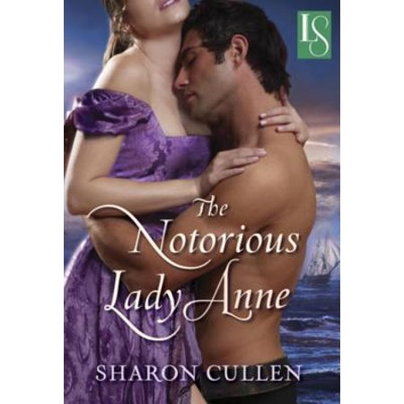Lady Anne Collection (The Notorious Lady Anne - eBook)
