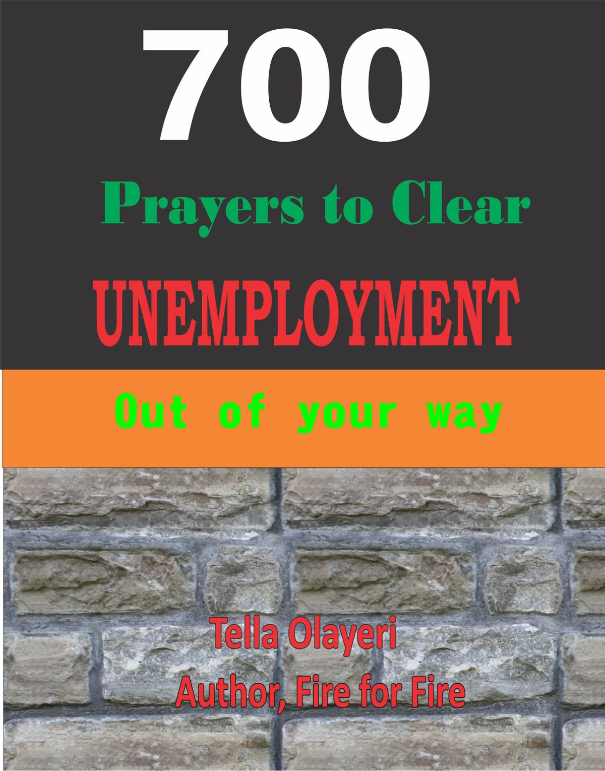 700 Prayers to clear unemployment out of your way - eBook