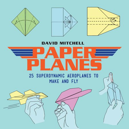 Paper Planes : 25 Superdynamic Aeroplanes to Make and (The Best Paper Plane For Long Distance)