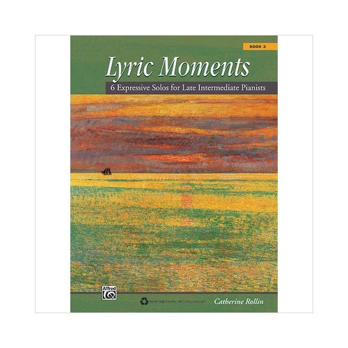 Alfred 00-34662 Lyric Moments- Book 3 - Music Book