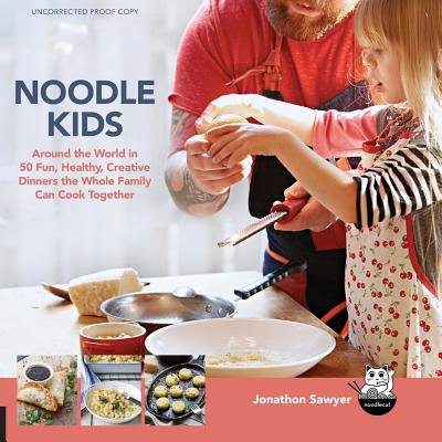 Noodle Kids : Around the World in 50 Fun, Healthy, Creative Recipes the Whole Family Can Cook Together](Healthy Halloween Snacks Family Fun)