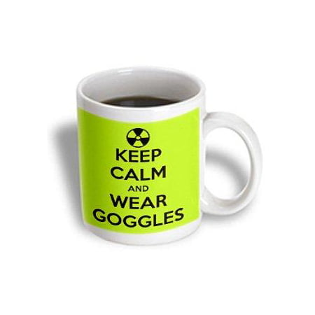 3Drose Keep Calm And Wear Goggles  Ceramic Mug  11 Ounce