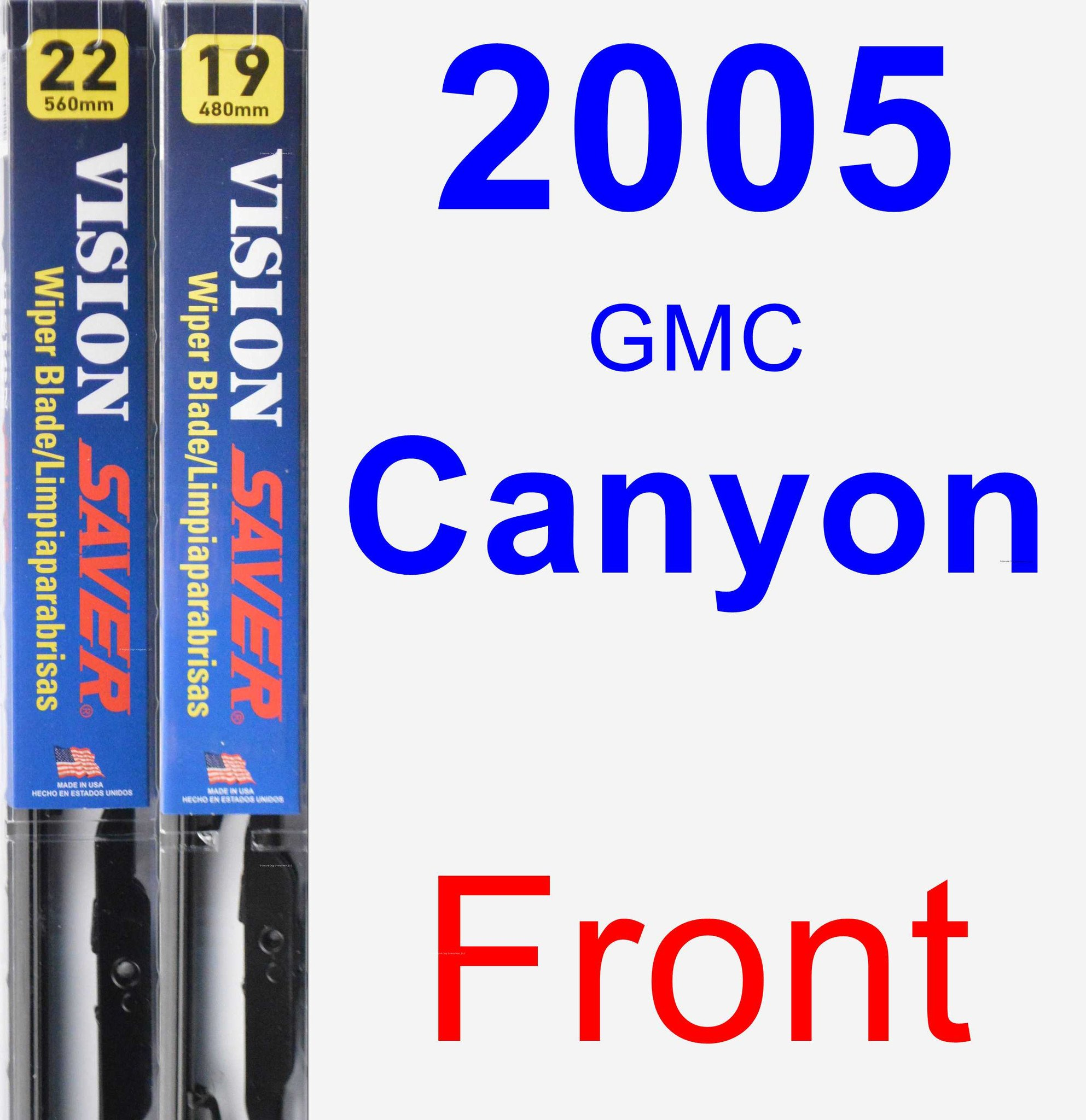 2005 GMC Canyon Wiper Blade Set/Kit (Front) (2 Blades) - Vision Saver