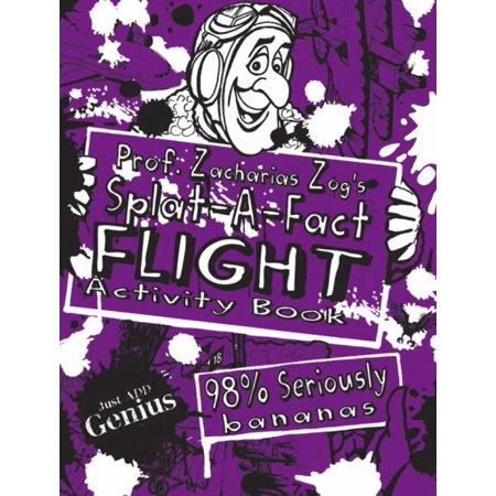 Prof  Zacharias Zogs Splat A Fact Flight Activity Book