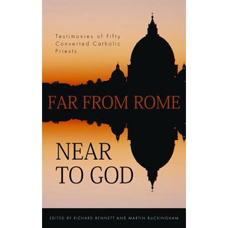 Far from Rome, Near to God : The Testimonies of Fifty Converted Roman Catholic Priests](Catholic Priest Outfit)