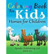 Coloring Book for Kids: Horses for Children by
