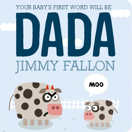 Your Babys 1st Word Will Be Dada (Board Book)