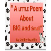 A Little Poem about Big and Small - eBook