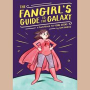 The Fangirl's Guide to the Galaxy - Audiobook