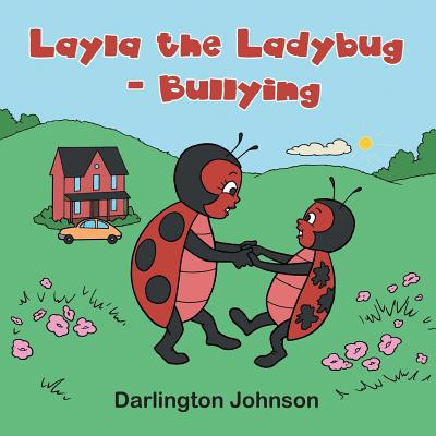 Layla the Ladybug - Bullying