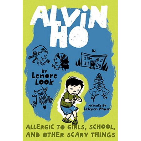 Alvin Ho: Allergic to Girls, School, and Other Scary Things - eBook - School Things