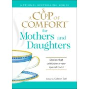 A Cup of Comfort for Mothers and Daughters - eBook