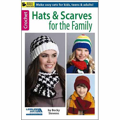 Leisure Arts, Hats & Scarves For The Family