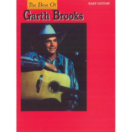 Easy Guitar Tab Edition: The Best of Garth Brooks for Easy Guitar