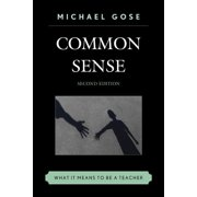 Common Sense: What It Means to Be a Teacher, 2nd Edition (Hardcover)