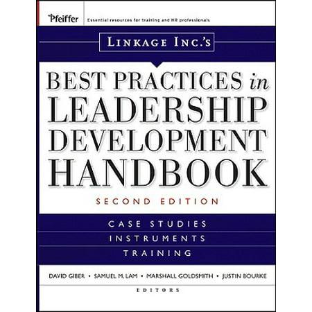 Linkage Inc's Best Practices in Leadership Development Handbook : Case Studies, Instruments,